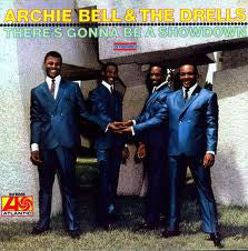 ARCHIE BELL & THE DRELLS (アーチー・ベル&ザ・ドレルズ)  - There's Gonna Be A Showdown (US Ltd. Reissue LP/New)