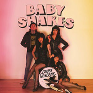 BABY SHAKES - Cause A Scene (Japan Orig.CD/New)