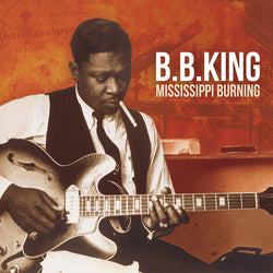 B.B.KING (B.B.キング)  - Mississippi Burning (EU Ltd. 180g LP/New)