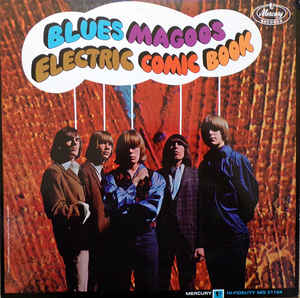 BLUES MAGOOS (ブルース・マグース)  - Electric Comic Book (US Ltd.Reissue LP/New)