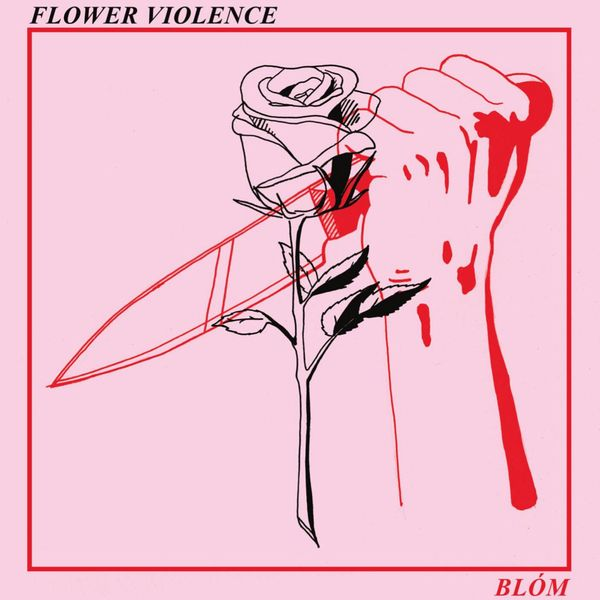 BLOM - Flower Violence (UK LP/NEW)