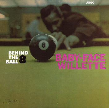 BABY FACE WILLETTE (ベイビー・フェイス・ウィレット)  - Behind The 8 Ball (US Ltd.Reissue LP/New)
