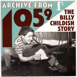 BILLY CHILDISH - Archive From 1959 - The Billy Childish Story (UK Ltd. 3x LP/New)