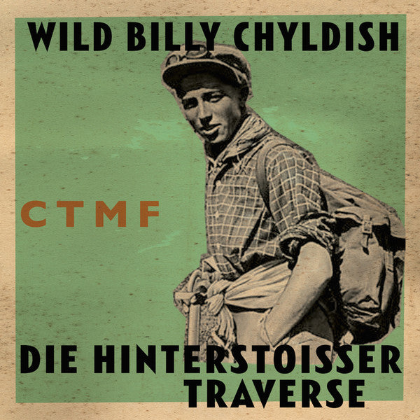 WILD BILLY CHILDISH, CTMF - Die Hinterstoisser Traverse (UK Ltd.Color Vinyl LP/New)