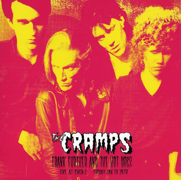 CRAMPS - Frank Further And The Hot Dogs (EU Ltd.LP/New)