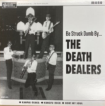 "DEATH DEALERS  (デス・ディーラーズ)  - BE STRUCK DUMB BY…EP /KANPAI OSAKA  +2 (New 7"")"