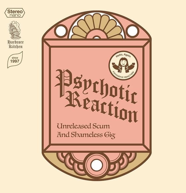 PSYCHOTIC REACTION (サイコティック・リアクション) - Unreleased Scum And Shameless Gig (CD / New)