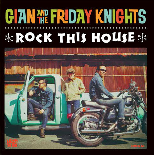 GIAN & THE FRIDAY KNIGHTS- - ROCK THIS HOUSE (CD)