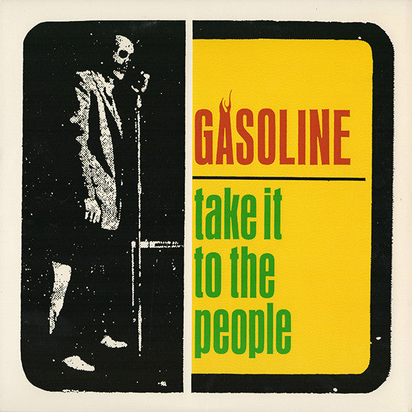 "GASOLINE - Take It To The People (US Ltd.10"" Mini LP/New)"