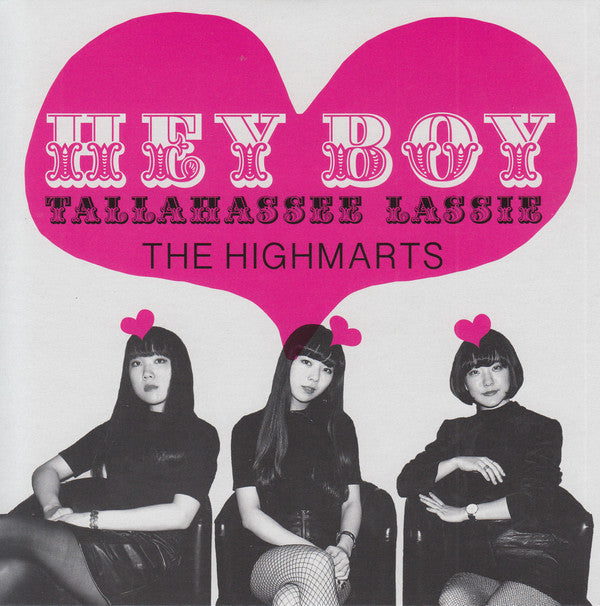 "HIGHMARTS (ハイマーツ)  - Hey Boy / Tallahassee Lassie (German Ltd.7""/New)"