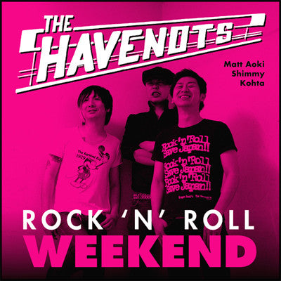 HAVENOTS - Rock'n' Roll Weekend (US Ltd.LP/New)