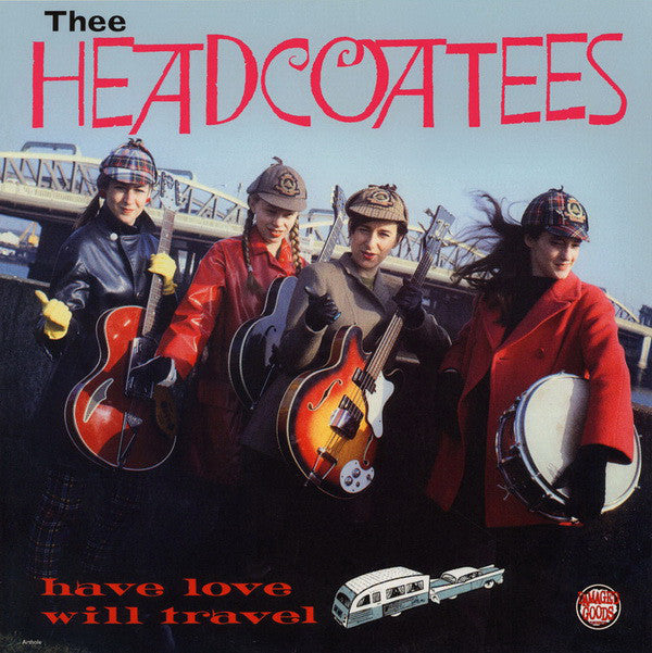 HEADCOATEES - Have Love Will Travel  (UK Ltd.Reissue Red Vinyl LP/New)