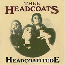 HEADCOATS - Headcoatitude (US Ltd.Reissue LP/New)