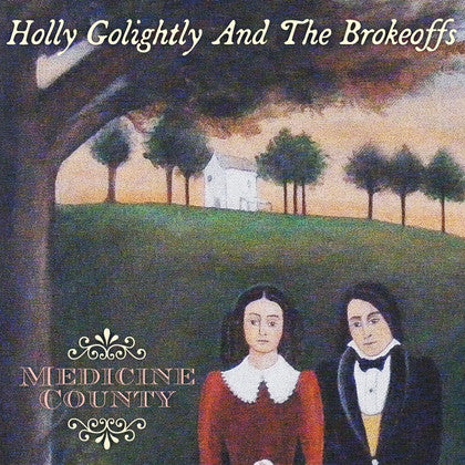 Holly Golightly & The Brokeoffs - Medicine County (UK Ltd.LP/New)