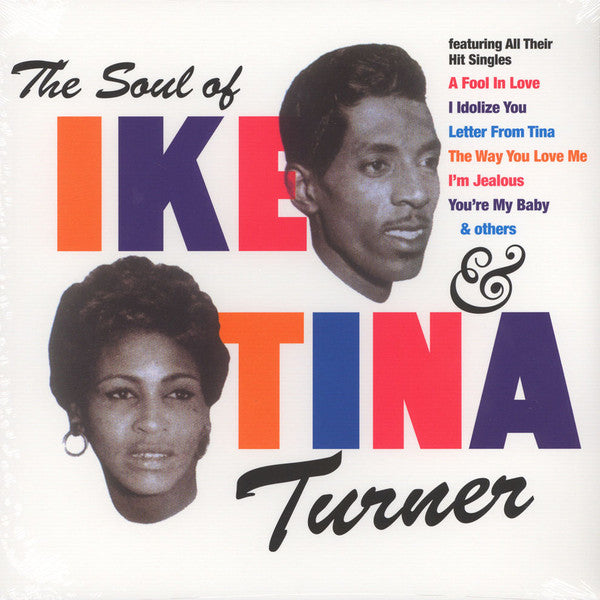 IKE & TINA TURNER (アイク&ティナ・ターナー)  - The Soul Of Ike & Tina Turner (EU 500 Limited Reissue LP/New)