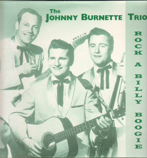 JOHNNY BURNETTE & THE R&R TRIO (ジョニー・バーネット & R&Rトリオ)  - Rock A Billy Boogie (EU Ltd.LP/New)