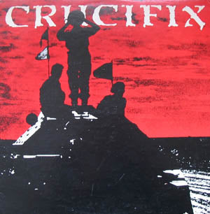 "CRUCIFIX - S.T. (Reissue 12"" / New)"