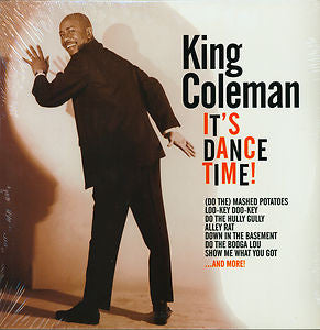 KING COLEMAN (キング・コールマン)  - It's Dance Time! (US LImited LP/New)