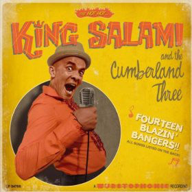 KING SALAMI & THE CUMBERLAND THREE (キング・サラミ&カンバーランド・スリー)  - Fourteen Blazin' Bangers!! (German Ltd.Reissue LP+Obi/New)