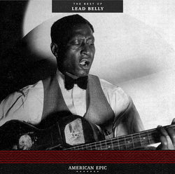LEAD BELLY (レッドベリー)  - American Epic : The Best Of Lead Belly (US Ltd.LP/New)
