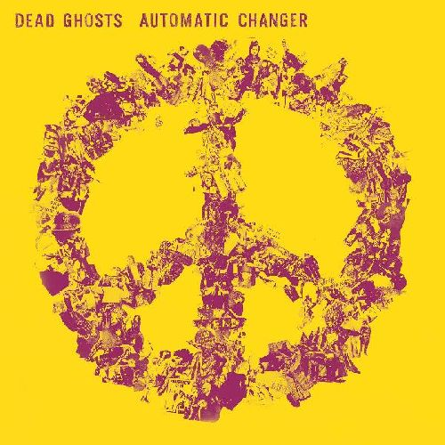 DEAD GHOSTS - Automatic Changer (US LP/NEW)