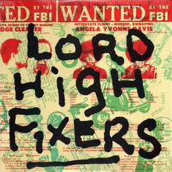 "LORD HIGH FIXERS - Once Upon A Time Called... Right Now! (US Ltd.10""/New)"