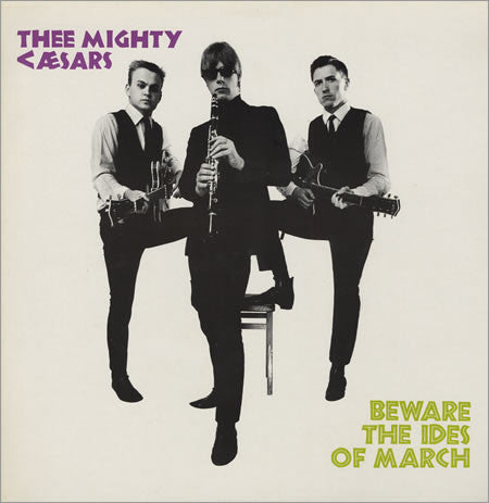 MIGHTY CAESARS - Beware The Ides Of March (UK Ltd.Reissue LP/New)