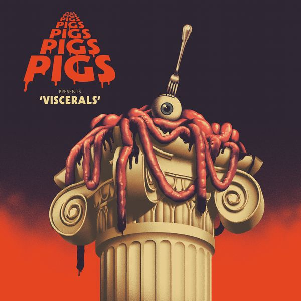 PIGS PIGS PIGS PIGS PIGS PIGS PIGS - Viscerals (Drained Of Blood Vinyl LP/NEW)
