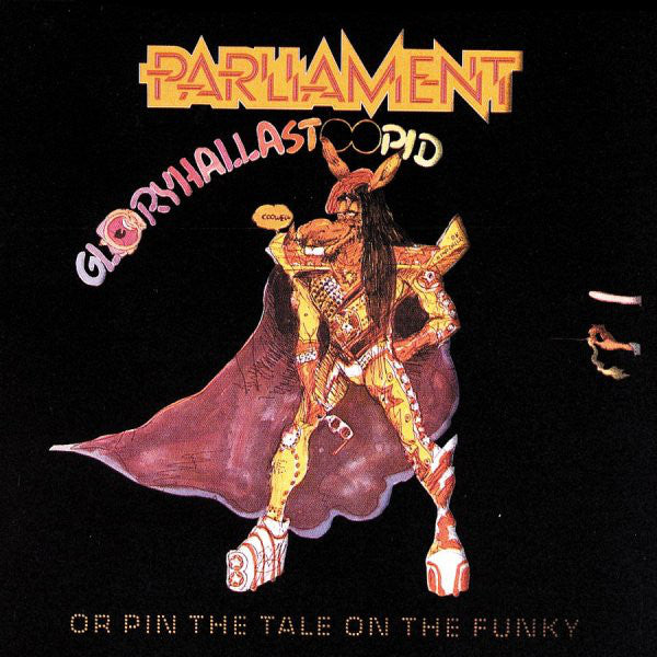 PARLIAMENT (パーラメント)  - GloryHallaStoopid (Or Pin The Tale On The Funky) (US Ltd.Reissue LP/New)