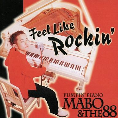 PUMPIN' PIANO MABO & THE 88 - Feel Like Rockin' (Japan Ltd.LP/New)