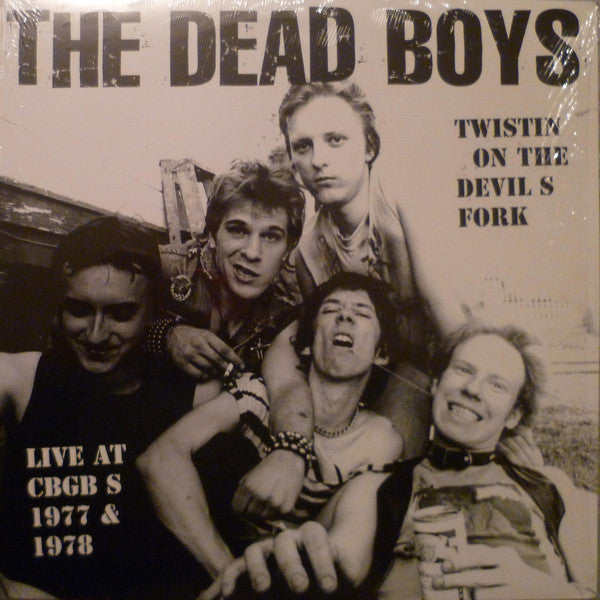 DEAD BOYS - Twistin' On The Devil's Fork: Live At CBGB's 1977 & 1978 (US Orig.LP/New)