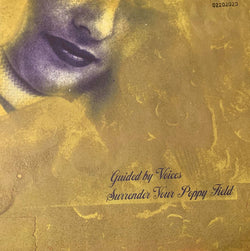 GUIDED BY VOICES - Surrender Your Poppy Field (LP/NEW)