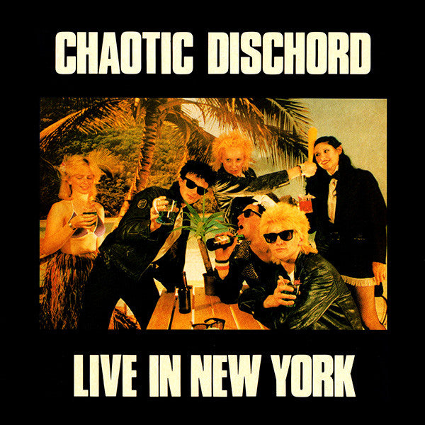 CHAOTIC DISCHORD - Live In New York (Japan Orig.LP)