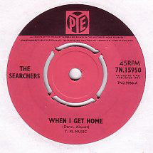 SEARCHERS - When I Get Home (UK Orig.)