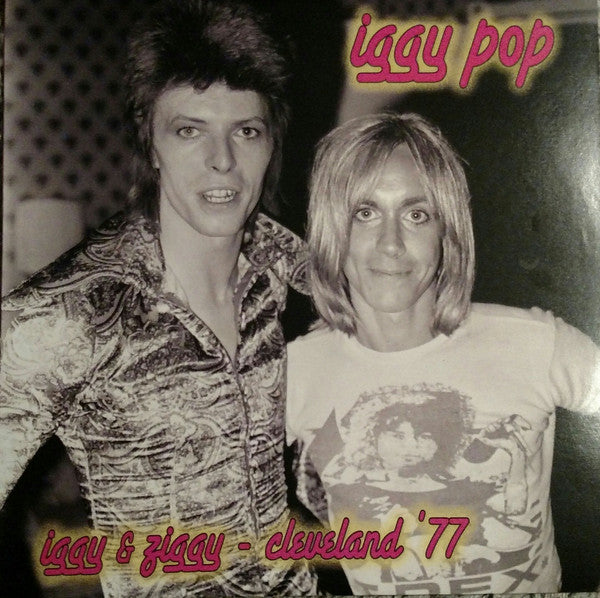 IGGY POP - Iggy & Ziggy Cleveland '77 (180g LP / New)
