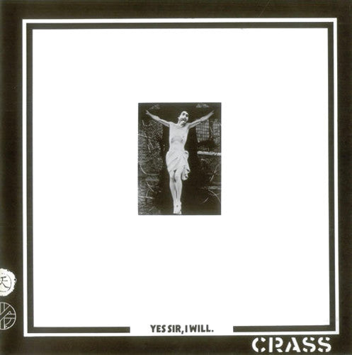 CRASS (クラス) - Yes Sir, I Will. (UK Reissue 180g LP / New)