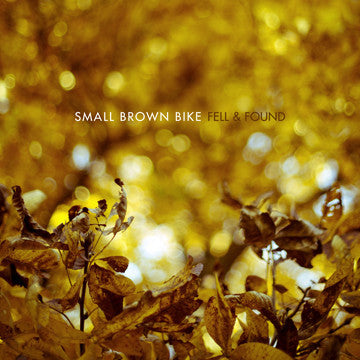 SMALL BROWN BIKE - Fell & Found (Repress Coke Bottle Clear Vinyl LP/NEW)