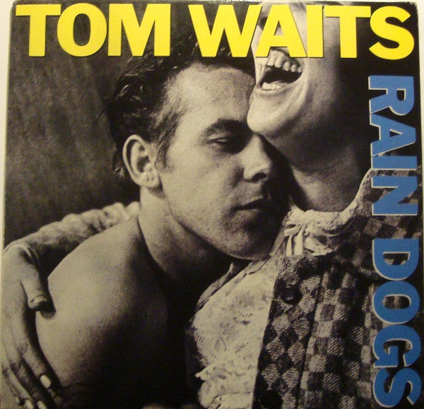 TOM WAITS (トム・ウェイツ)  - Rain Dogs (EU Unofficial Reissue LP/New)
