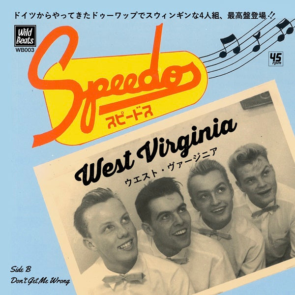"SPEEDOS - West Virgin / Don't Get Me Wrong  (Japan Ltd.7""/New)"