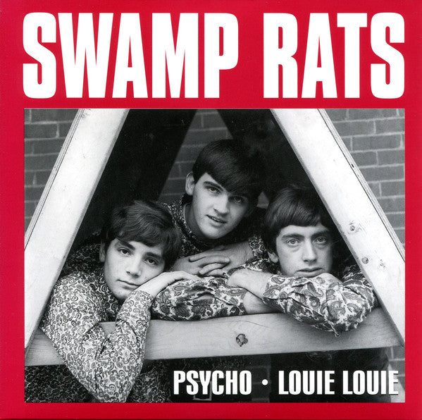 "SWAMP RATS - PSYCHO / LOUIE LOUIE (US Ltd.Re Yellow Vinyl 7""/New)"