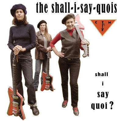 "Shall-I-Say-Quois  feat.CTM - Shall I Say Quoi? (UK Ltd.White VInyl 10""/New)"