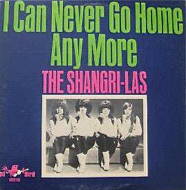 SHANGRI-LAS (シャングリ・ラス)  - I Can Never Go Home Any More (US Ltd.Reissue LP/New)