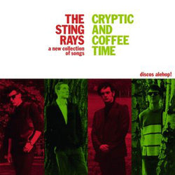 STING-RAYS - Cryptic And Coffee Time (Spain Ltd.Reissue LP/New)