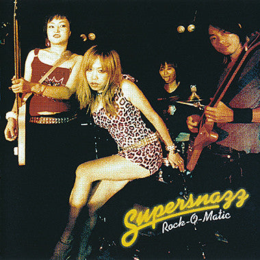SUPERSNAZZ - Rock-O-Matic (Japan Ltd.LP/New)