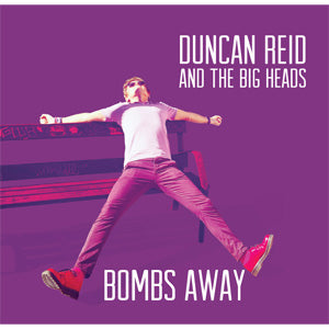 DUNCAN REID AND THE BIG HEADS - Bombs Away (UK Orig.LP/New)