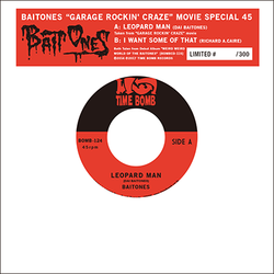 "BAITONES - LEOPARD MAN  c/w  I WANT SOME OF THAT (300 Limited 7"")"