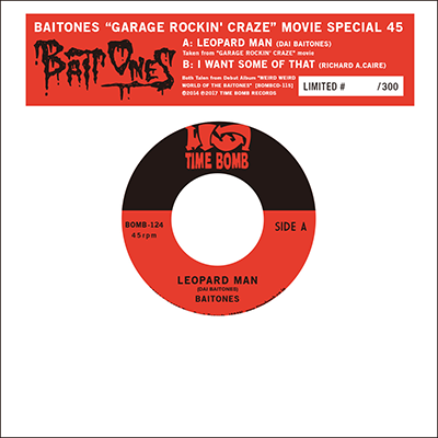 "BAITONES-LEOPARD MAN  c/w  I WANT SOME OF THAT (300 Limited 7"")"