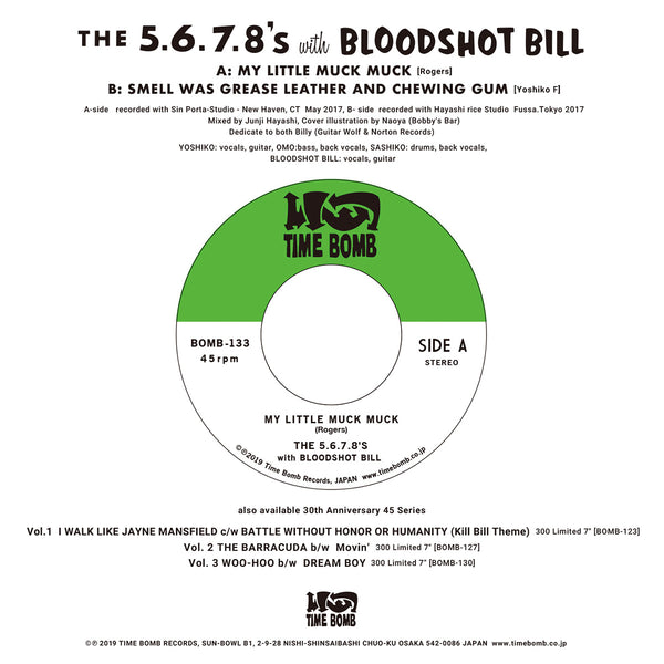 "5.6.7.8'S & BLOODSHOT BILL - MY LITTLE MUCK MUCK  (500 Ltd.7"")"