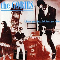 GORIES - I Know You Fine, But How You Doin' (German Re LP/New)