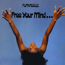 FUNKADELIC - Free Your Mind And Your Ass Will Follow (UK Ltd.Re Blue Vinyl LP)